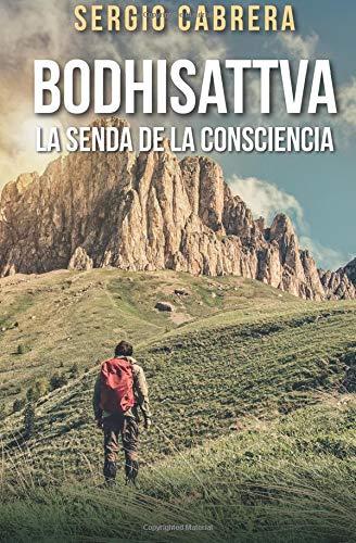 Bodhisattva: La senda de la consciencia
