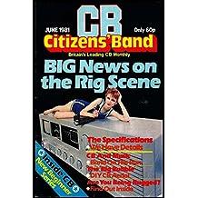 Citizens' Band Big Newa on the Rig Scene (English Edition)