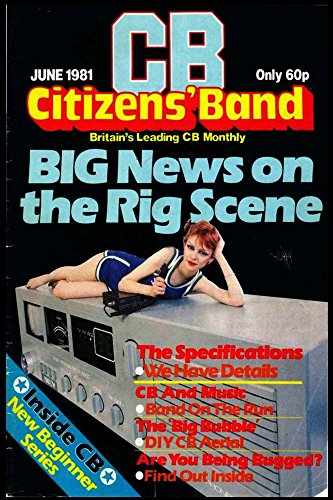 Citizens' Band Big Newa on the Rig Scene (English Edition) (Rig Band)