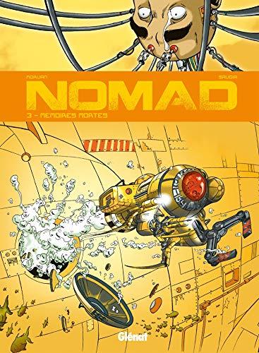 Nomad - Tome 03: Mémoires mortes PDF Books