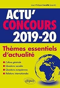 Thèmes essentiels d'actualité - 2019-2020 par Jean-Philippe Cavaillé