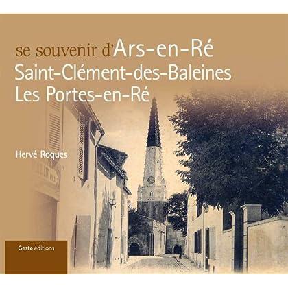 Se Souvenir d'Ars en Ré, Saint Clément des Baleines, Les Portes en Ré
