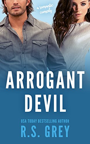 Arrogant Devil by R S Grey