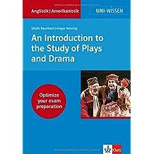 Uni-Wissen Anglistik/Amerikanistik: Uni Wissen An Introduction to the Study of Plays and Drama: Anglistik/Amerikanistik, Sicher im Studium