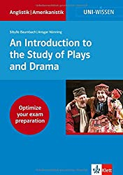 Uni Wissen An Introduction to the Study of Plays and Drama: Anglistik/Amerikanistik, Sicher im Studium