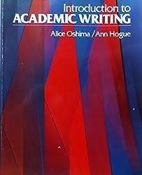 Introduction to Academic Writing (Longman Academic Writing Series) by A. Oshima (1988-01-30)