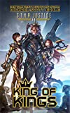 #10: King of Kings: A Paranormal Space Opera Adventure (Star Justice Book 11)