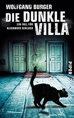 Die dunkle Villa: Ein Fall für Alexander Gerlach (Alexander-Gerlach-Reihe 10) (Versteckte Fälle)