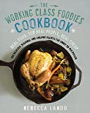 Best Avery Cookbooks - The Working Class Foodies Cookbook: 100 Delicious Seasonal Review