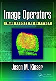 Image Operators: Image Processing in Python