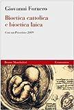 Bioetica cattolica e bioetica laica