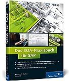 Das SOA-Praxisbuch für SAP (SAP PRESS)