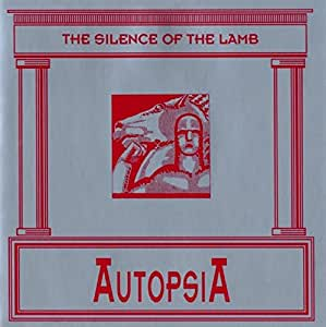 Autopsia - The Silence Of The Lamb - Waldsinfonie
