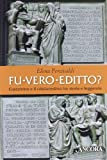 Fu vero editto? Costantino e il cristianesimo, tra storia e leggenda (Medievalia) di Percivaldi, Elena (2012) Tapa blanda