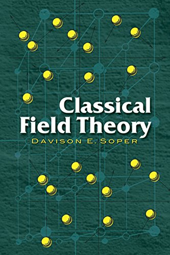 Classical Field Theory (Dover Books on Physics) por Davison E Soper