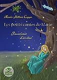 Les petits contes de Marie - Poussières d'étoiles: (Adapté aux lecteurs dyslexiques)