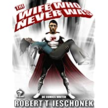 The Wife Who Never Was (English Edition)