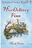 Huckleberry Finn  Usborne Classic