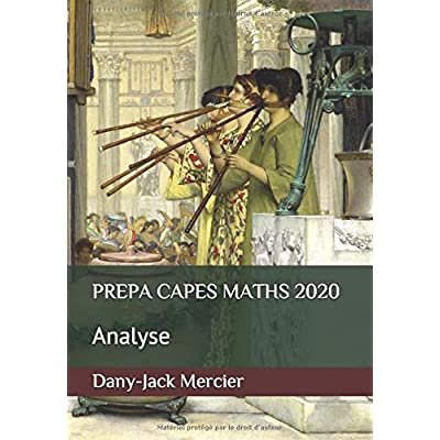PREPA CAPES MATHS 2020: Analyse