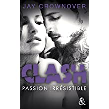 Clash T4 : Passion irrésistible : Le dernier tome du spin-off de Marked Men (&H)