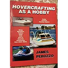 Hovercrafting As a Hobby, Revised Edition