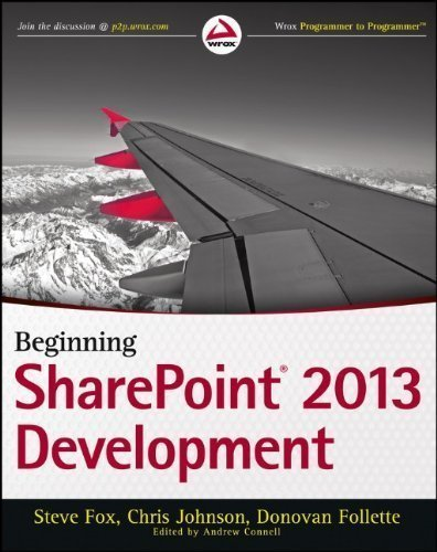 Beginning SharePoint 2013 Development (Wrox Programmer to Programmer) by Fox, Steve Published by Wrox 1st (first) edition (2013) Paperback