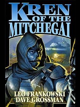Kren of the Mitchegai by [Frankowski, Leo, Grossman, Dave]