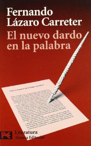 El nuevo dardo en la palabra (El Libro De Bolsillo - Humanidades) por Fernando Lázaro Carreter