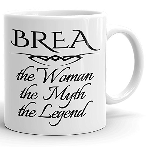 Brea Coffee Mug Kaffeetasse Kaffeebecher Personalisiert mit Name - The Woman The Myth The Legend - Beste Geschenke Gift for Frauen Women - 11 oz White mug