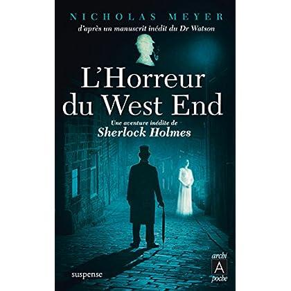 L'horreur du West End : Une aventure inédite de Sherlock Holmes