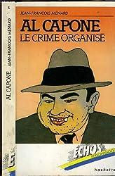Al Capone : Le crime organisé (Échos personnages)