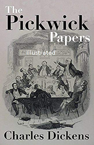 The Pickwick Papers Illustrated (English Edition) eBook: Dickens ...