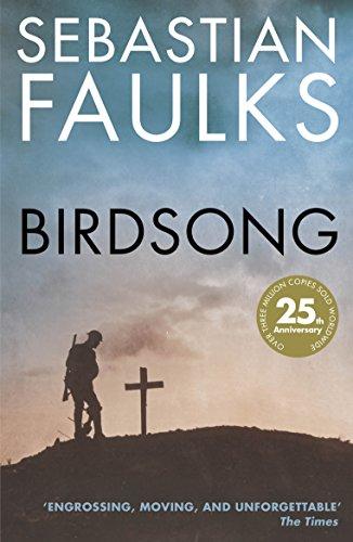 Birdsong (Centenary Edition) por Sebastian Faulks