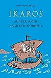 Ikaros auf der Suche nach der Wahrheit