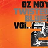 Songtexte von Oz Noy - Twisted Blues Vol.2