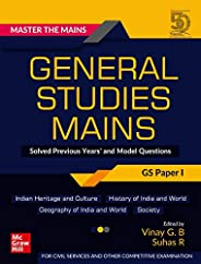 Master The Mains – General Studies Mains (GS Paper I): Solved Previous Years' and Model Questions | UPSC C