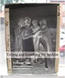 Tribing and untribing the archive: Volume 1
