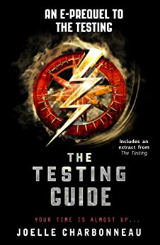 The Testing Guide (the Testing Trilogy) por Joelle Charbonneau