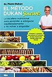 El método Dukan suave (DIETA DUKAN)