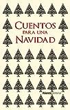 Cuentos para una Navidad (Libros Singulares (Ls))
