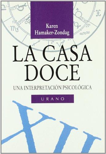 La casa doce (Astrología) por Karen Hamaker-Zondag