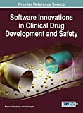 Software Innovations in Clinical Drug Development and Safety (Advances in Medical Technologies and Clinical Practice)