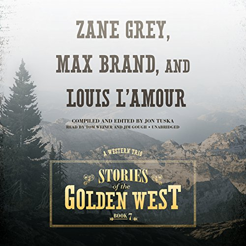 Stories of the Golden West, Book 7: A Western Trio