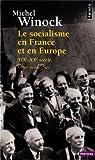 Le Socialisme en France et en Europe - (XIXe-XXe siècle)