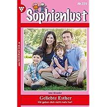 Sophienlust 379 – Familienroman: Geliebte Esther