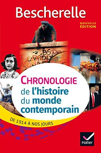 Bescherelle Chronologie de l'histoire du monde contemporain: de 1914 à nos jours