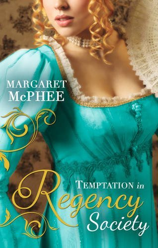 Temptation in Regency Society: Unmasking the Duke's Mistress / A Dark and Brooding Gentleman (Gentlemen of Disrepute) by Margaret McPhee (5-Jun-2015) Paperback