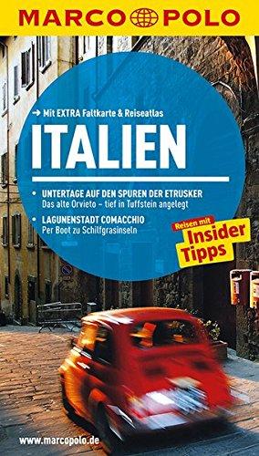 Preisvergleich Produktbild MARCO POLO Reiseführer Italien: Reisen mit Insider-Tipps. Mit EXTRA Faltkarte & Reiseatlas