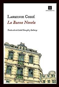 La buena novela par Laurence Cossé