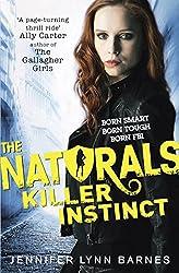 The Naturals: Killer Instinct by Jennifer Lynn Barnes (6-Nov-2014) Paperback